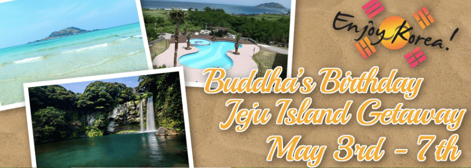 Jeju Island 5 Day Getaway – Buddha's Birthday 2017