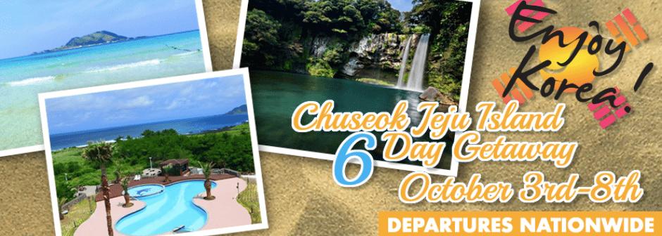 Chuseok Jeju Island 6 Day Getaway 2017