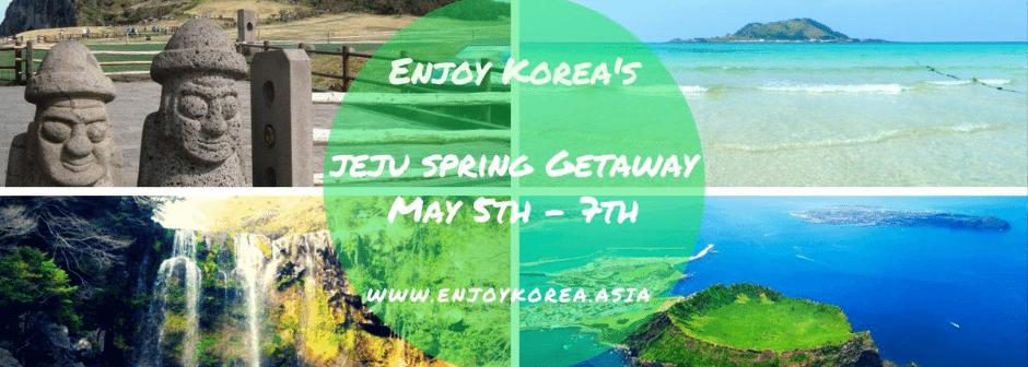 Jeju 3 Day Spring Getaway 2018